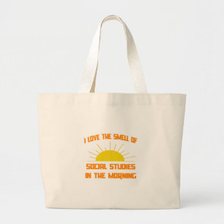 Smell of Social Studies in the Morning Large Tote Bag