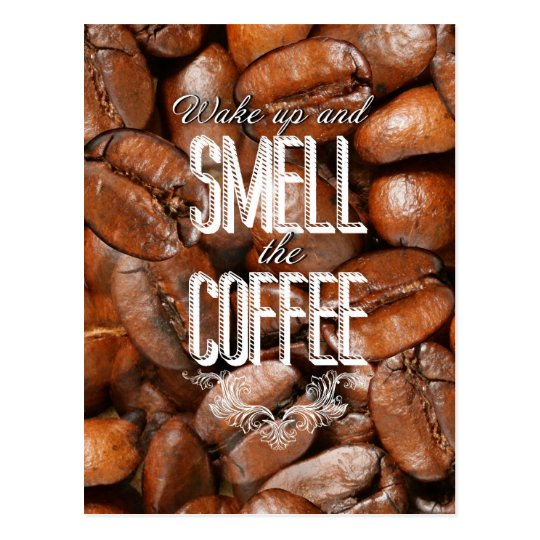 Smell the coffee postcard