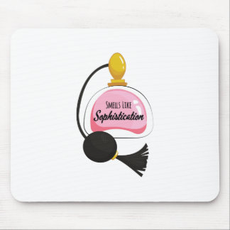 Smells Like Sophistication Mouse Pad