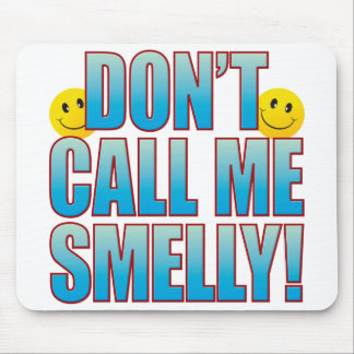 Smelly Call Life B Mouse Pad