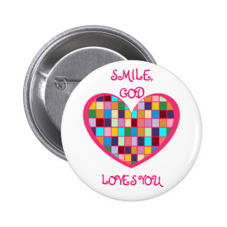 SMIILE, GOD LOVES YOU Button