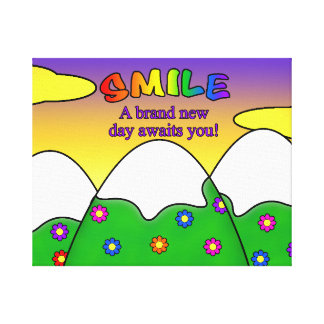 Smile A Brand New Day Awaits You Canvas Print