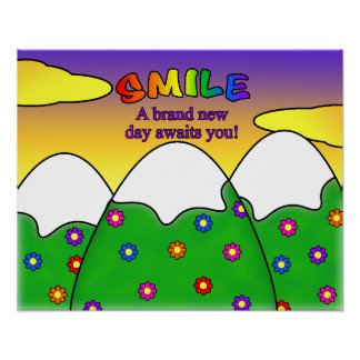 Smile A Brand New Day Awaits You Poster