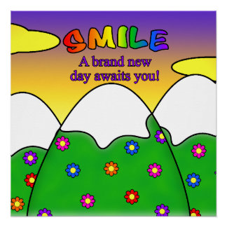 Smile A Brand New Day Awaits You Poster - Square