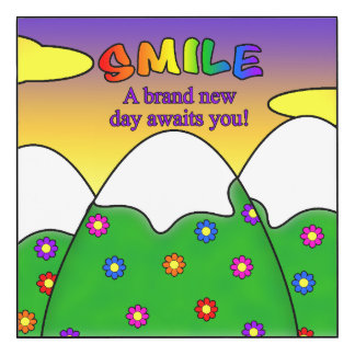 Smile A Brand New Day Awaits You Square Wall Panel