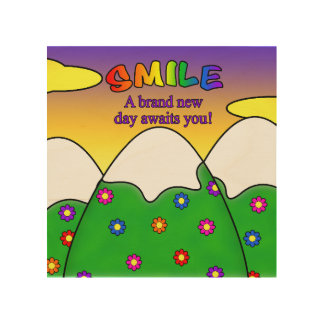 Smile A Brand New Day Awaits You Wood Wall Art Wood Canvas