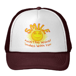 Smile and the World Smiles with You 2 Trucker Hat
