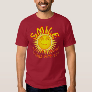 Smile and the World Smiles with You (2B) T Shirts