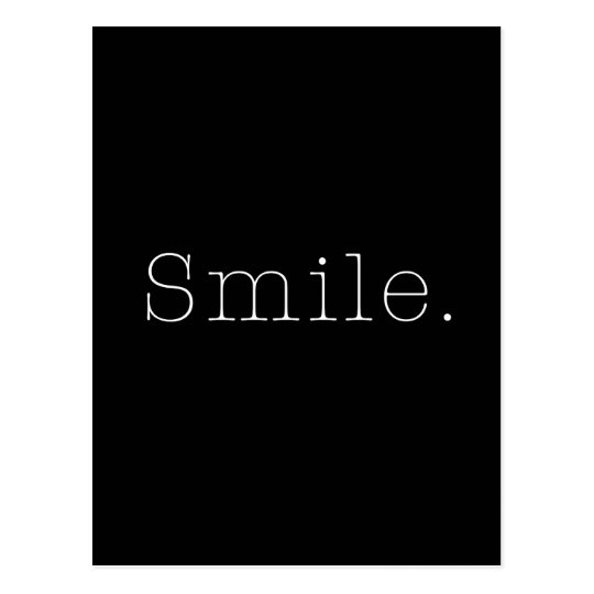 smile black and white smile quote template postcard zazzle