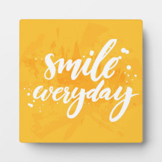 Smile Everyday Plaques