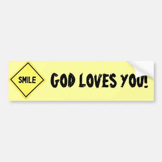 Smile, God Loves You Classic Bumper Sticker