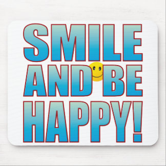 Smile Happy Life B Mouse Pad