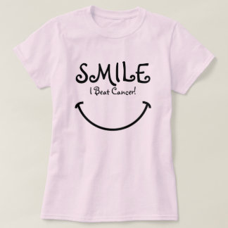 Smile, I Beat Cancer T-Shirt
