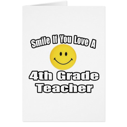Smile If You Love A 4th Grade Teacher Cards