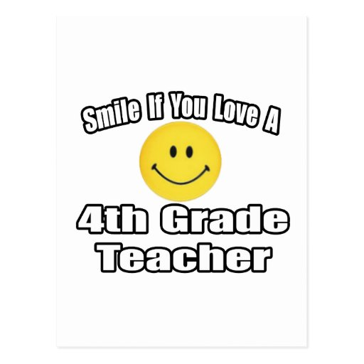 Smile If You Love A 4th Grade Teacher Postcards