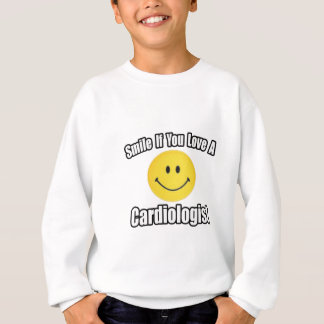 Smile If You Love a Cardiologist Sweatshirt