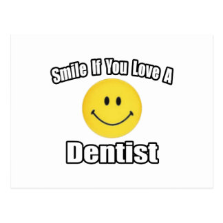 Smile If You Love a Dentist Postcard