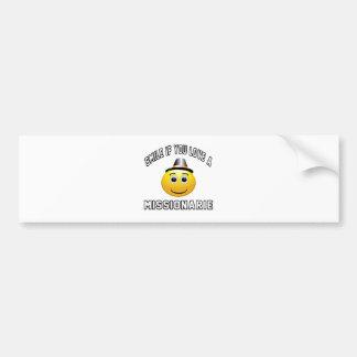 smile if you love a Missionarie. Bumper Sticker