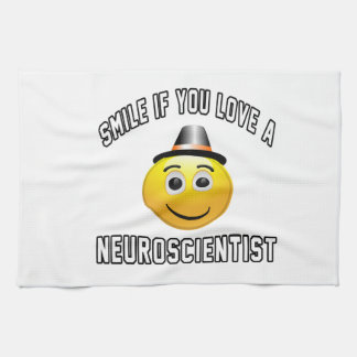 smile if you love a Neuroscientist. Tea Towel
