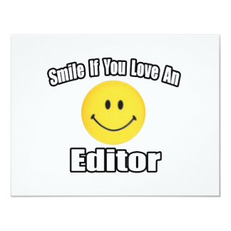 Smile If You Love an Editor 4.25x5.5 Paper Invitation Card
