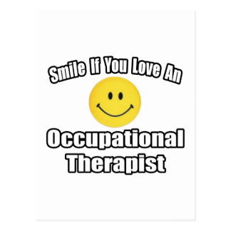 Smile If You Love An Occupational Therapist Postcard