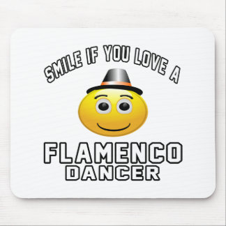 Smile if you love Flamenco Dancer Mousepads