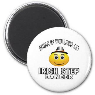Smile if you love IRISH STEP Dancer Fridge Magnet