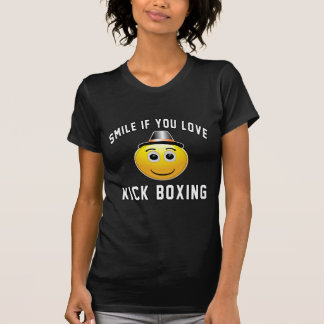 Smile if you love Kick Boxing. T-shirts