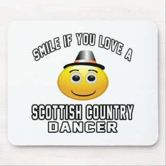 Smile if you love Scottish Country Dancer Mouse Pad