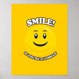 SMILE IF YOU RE A LESBIAN PRINT