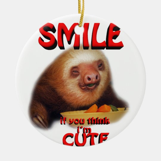 smile if you think i'm cute. christmas ornament