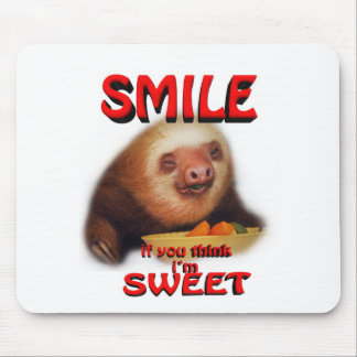 smile if you think i'm sweet mouse mat