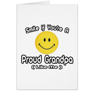 Smile If You're a Proud Grandpa (Like Me) Cards