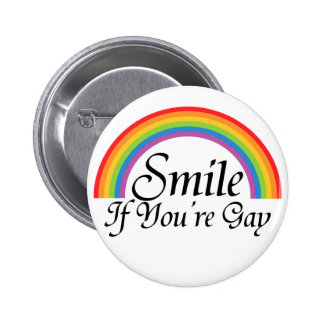 Smile if you're gay button