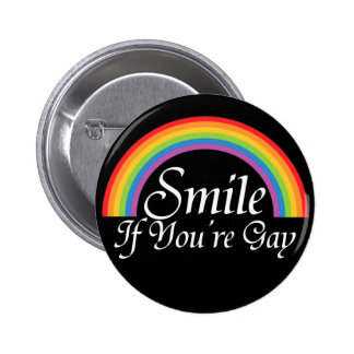 Smile if you're gay pins
