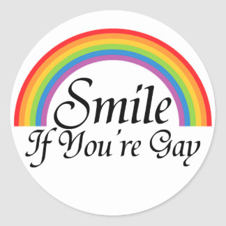 Smile if you're gay round sticker