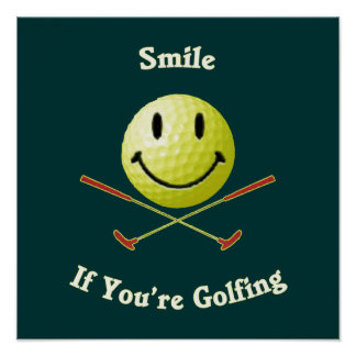 Smile If You're Golfing Print