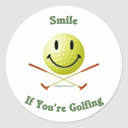 Smile If You're Golfing Round Stickers