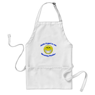 Smile if You're Not Wearing... Standard Apron