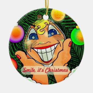 Smile, it's Christmas Christmas Ornament