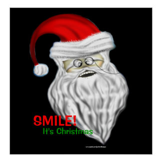 Smile It's Christmas Santa Claus Poster