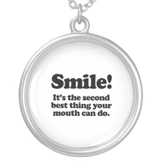 Smile. It's the second best thing your mouth can d Round Pendant Necklace