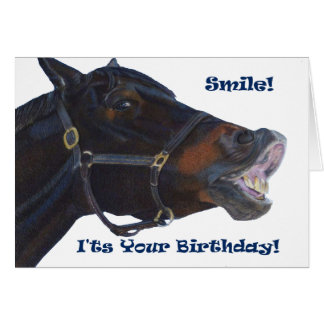 Smile!  It's Your Birthday! Horse Greeting Card