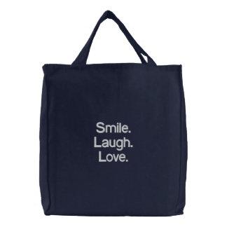 Smile. Laugh. Love. Embroidered Bag. Embroidered Bag