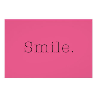 Smile. Light Hot Pink And Black Smile Quote Print