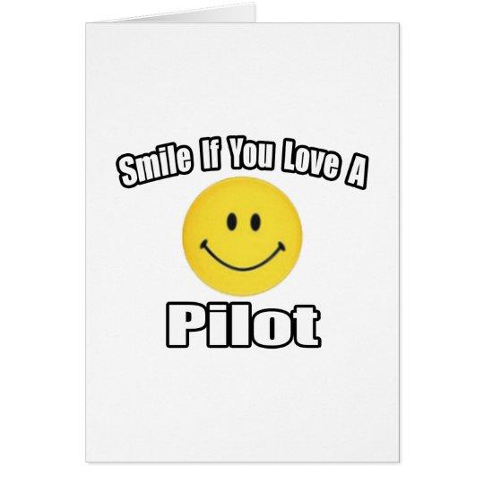 Smile...Love a Pilot Card