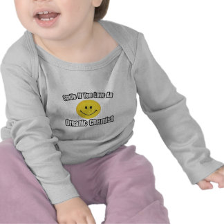 Smile...Love an Organic Chemist T-shirts