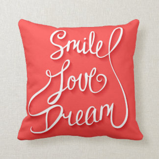 Smile Love Dream Cushion