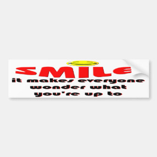 Smile - Make people wonder what your up to Car Bumper Sticker