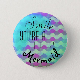 Smile - Mermaid 6 Cm Round Badge
